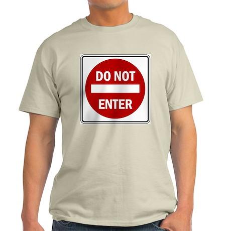 Do Not Enter - Ash Grey T-Shirt
