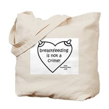 Breastfeeding is not a crime! Tote Bag