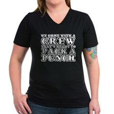We Come with a Crew Shirt