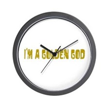 I'm a Golden God Wall Clock