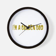 I'm a Golden God Wall Clock