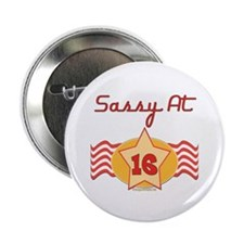 """Sassy At 16 2.25"""" Button (100 pack)"""