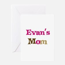 Evan's Mom Greeting Card