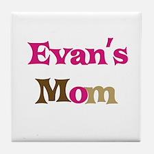Evan's Mom  Tile Coaster