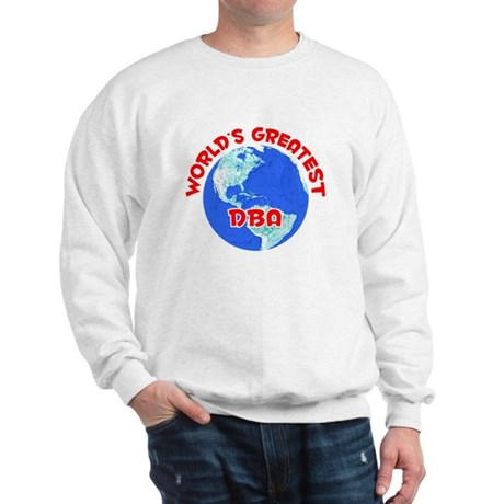 World's Greatest DBA (F) Sweatshirt