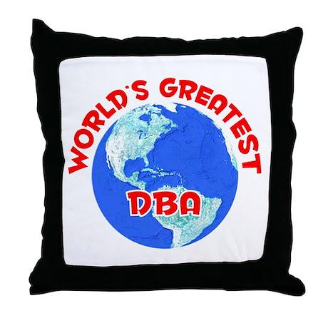 World's Greatest DBA (F) Throw Pillow