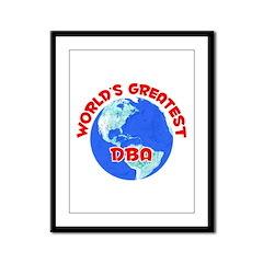 World's Greatest DBA (F) Framed Panel Print