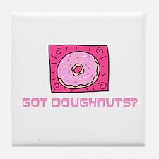 Got Doughnuts? Tile Coaster