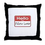 Fabric Lover Nametag Throw Pillow