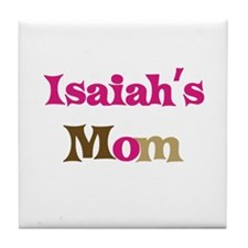 Isaiah's Mom  Tile Coaster