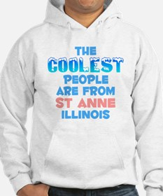 Coolest: St Anne, IL Hoodie