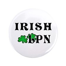 "Irish Nurse LPN 3.5"" Button"