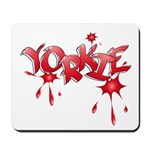 Yorkie Graffiti Mousepad