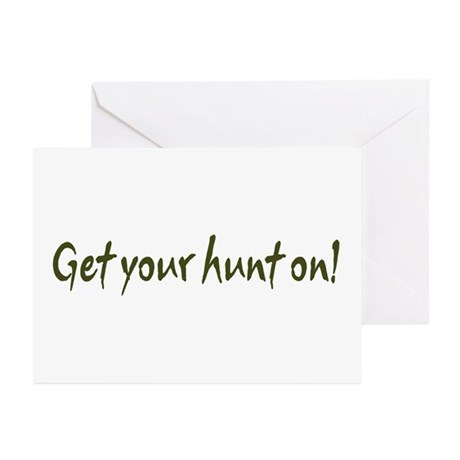 Get your hunt on! Greeting Cards (Pk of 10)