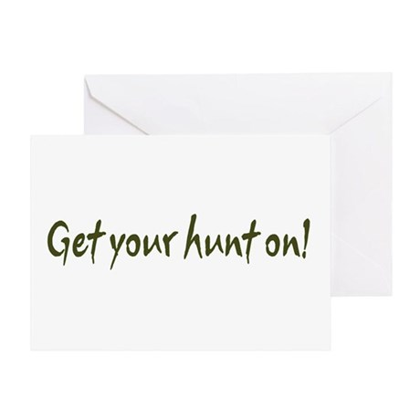 Get your hunt on! Greeting Card