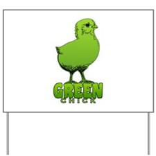 Green Chick Yard Sign