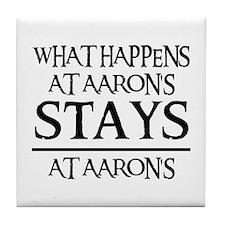 STAYS AT AARON'S Tile Coaster
