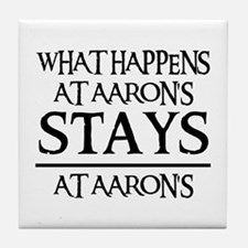 STAYS AT AARON'S Tile Coaster