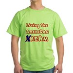 Living The American Ream Green T-Shirt