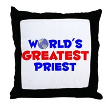 World's Greatest Priest (A) Throw Pillow