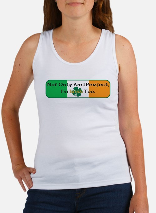 Not only am I perfect I'm Iri Women's Tank Top