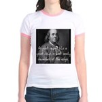 Benjamin Franklin Quote 3 Jr. Ringer T-Shirt