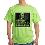 Benjamin Franklin Quote 3 Green T-Shirt
