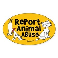 Report Animal Abuse Oval Bumper Stickers