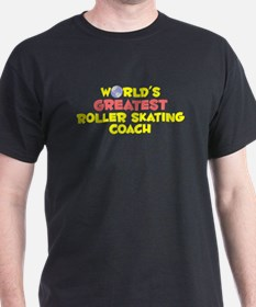 World's Greatest Rolle.. (B) T-Shirt