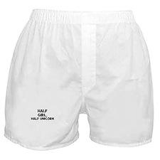 half girl, half unicorn Boxer Shorts
