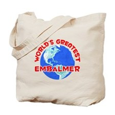 World's Greatest Embal.. (F) Tote Bag