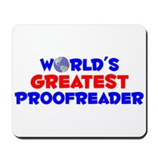 World's Greatest Proof.. (A) Mousepad