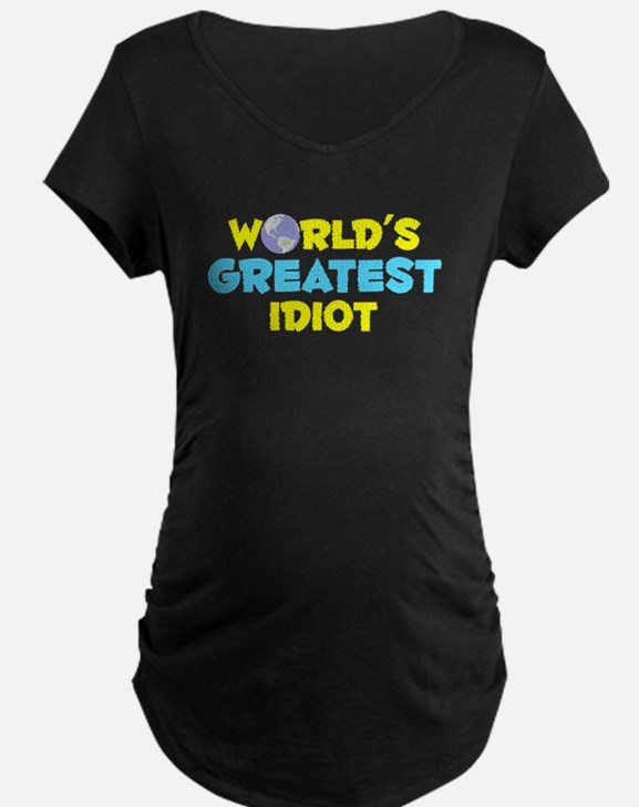 World's Greatest Idiot (C) T-Shirt