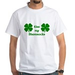 Kiss my Shamrocks White T-Shirt