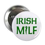 "Irish MILF 2.25"" Button (100 pack)"