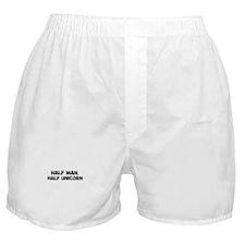 half man, half unicorn Boxer Shorts