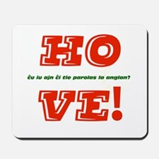 Ho Ve/Oy Vey Mousepad