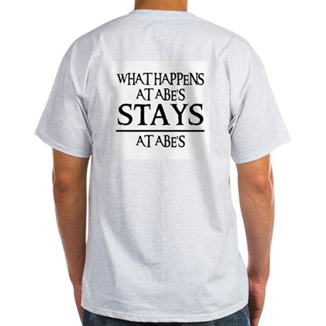 STAYS AT ABE'S Light T-Shirt