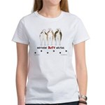Nothin' Butt Akitas Women's T-Shirt