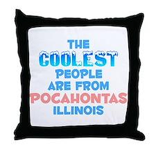 Coolest: Pocahontas, IL Throw Pillow