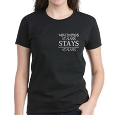 STAYS AT ALAN'S Tee