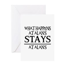 STAYS AT ALAN'S Greeting Card