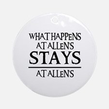 STAYS AT ALLEN'S Ornament (Round)