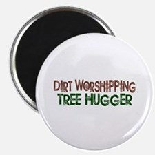 "Dirt Worshipping Tree Hugger 2.25"" Magnet (10 pack"