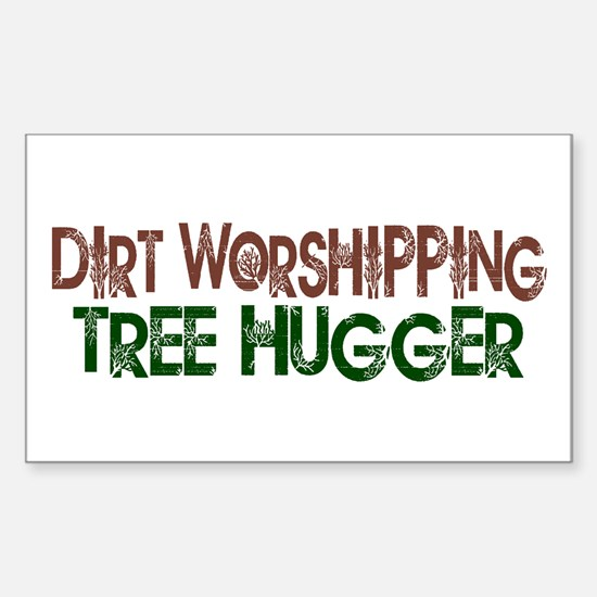 Dirt Worshipping Tree Hugger Rectangle Stickers