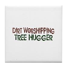 Dirt Worshipping Tree Hugger Tile Coaster