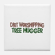 Dirt Worshipping Tree Hugger Tile Coaster