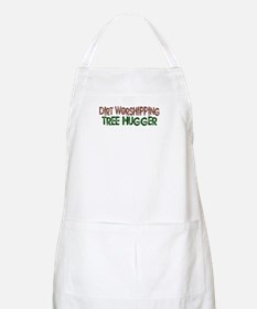 Dirt Worshipping Tree Hugger BBQ Apron