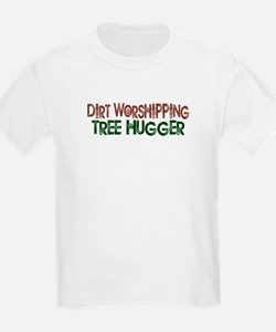Dirt Worshipping Tree Hugger T-Shirt