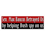 Max Baucus Betrayed Freedom With FISA Vote